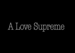 a love supreme 2006.png